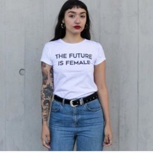 Tops - The Future is Female T Shirt